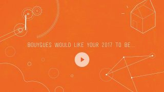 Bouygues would like your 2017 to be...