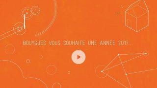 Le groupe Bouygues vous souhaite une année 2017...
